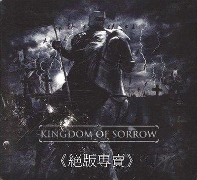 《絕版專賣》Kingdom of Sorrow  /  Kingdom of Sorrow 同名專輯 (美版)