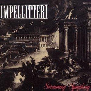 新古典速彈派 : Impellitteri (音帕樂曲樂團)  : Screaming Symphony(古典金屬交響詩)日本版
