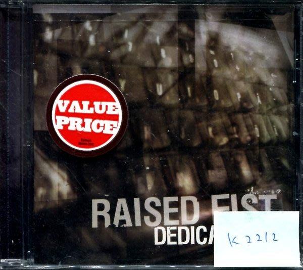 *真音樂* RAISED FIST / DEDICATION 美版 全新 K2212 (清倉.下標賣5)