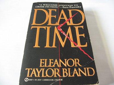 Dead Time/Eleanor Taylor Bland 英文推理小說 二手舊書 大眾平裝版