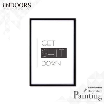 英倫家居 北歐相框裝飾畫 Get Shit Down 經典款 黑色 63x43cm 室內設計 展覽布置 實木畫框 照片牆