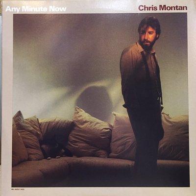 §小宋唱片§ 日版/Chris Montan – Any Minute Now/二手西洋黑膠