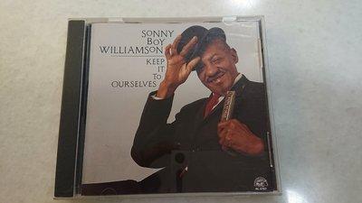 Sonny Boy Williamson keep it to ourselves 經典爵士藍調男聲口琴發燒錄音盤1990年無ifpi版極罕見