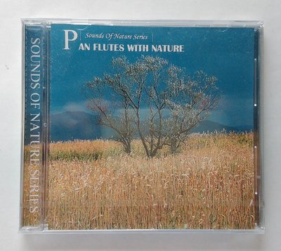 PAN FLUTES WITH NATURE  Sounds of Nature Series