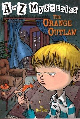 *小貝比的家*THE ORANGE OUTLAW #O/平裝/7~12歲