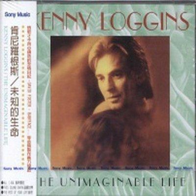 【出清價】未知的生命 /肯尼羅根斯 Kenny Loggins---4878092