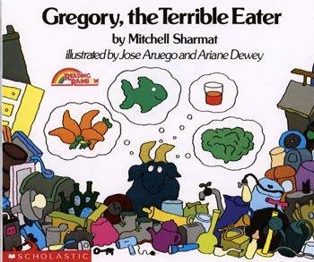 *小貝比的家*GREGORY THE TERRIBLE EATER /平裝繪本/3~6歲/ 食物/健康 Food/Hea