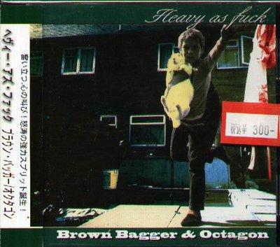 八八 - Brown Bagger & Octagon (4) - Heavy As F*ck - 日版 CD OBI