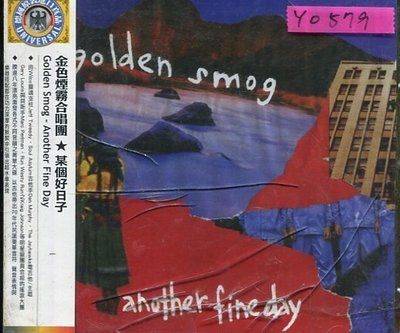 *還有唱片行* GOLDEN SMOG / ANOTHER FINE DAY 全新 Y0579 (膜、殼破)