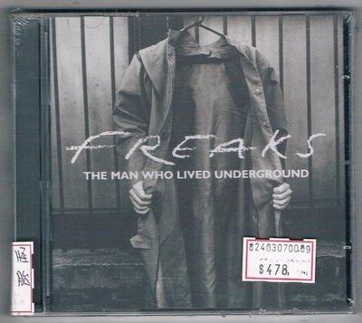 [鑫隆音樂]西洋CD-FREAKS :THE MANWHO LIVED UNDERGROUND/怪胎:地下之人(全新)