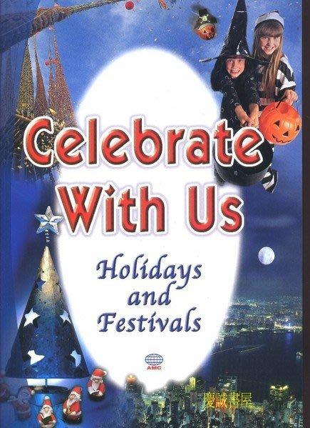 【文萱書城】Celebrate with us(Holidays & Festivals)節慶英語教學讀本(全新書+2CD)