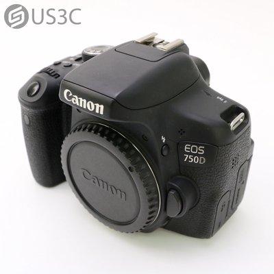 【US3C-松山店】公司貨 Canon EOS 750D 單機身 2420萬像素 單眼相機 19點對焦 二手相機 二手單眼 CMOS 翻轉螢幕 快門18312次