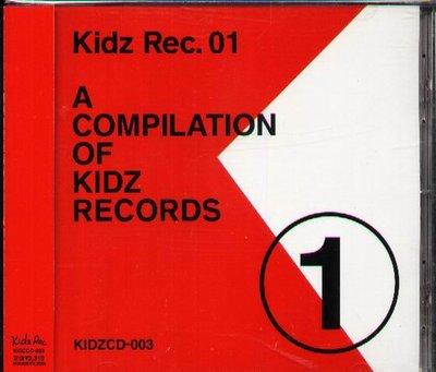 K - KIDZ REC. 01-A COMPILATION OF KIDZ RECORD  - 日版 CD+OBI