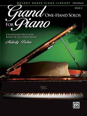 【599免運費】Grand One-Hand Solos for Piano, 2  Alfred 00-39101