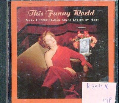*真音樂* THIS FUNNY WORLD / MARY CLEERE HARAN LYRICS 二手 K30124