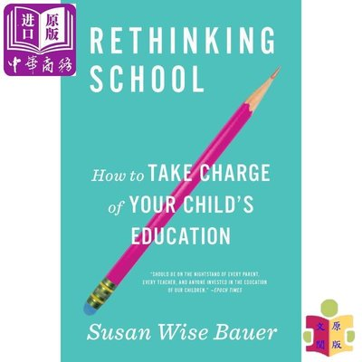 [文閲原版]Rethinking School: How to Take Charge of Your Childs E