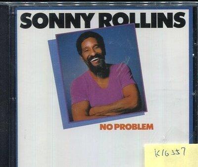 *真音樂* SONNY ROLLINS / NO PROBLEM 全新 K16357