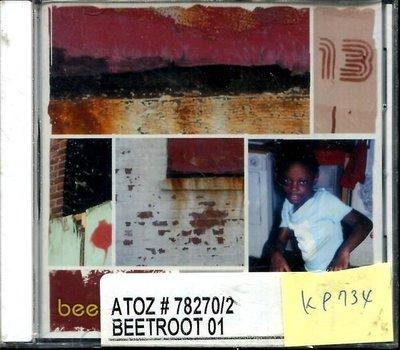 *真音樂* BEETROOT / 13 全新 K9734 (下標賣2)
