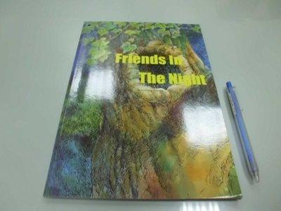 6980銤:A17-5cd☆CREATIVE LANGUAGE『Friends In The Night 』英文繪本