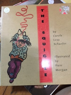 大本英文童書繪本 The squiggle Carole Lexa Schaefer 大314