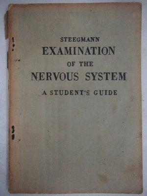 Examination of the nervous system(絕版)_Steegmann 〖大學理工醫〗CKZ