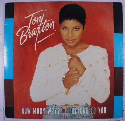 《二手美版單曲黑膠》Toni Braxton - How Many Ways / I Belong To You
