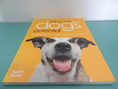 "典藏乾坤&書---寵物---UNLOCK YOUR DOG""S POTENTIAL ISBN-13:978-0-7153-2683-1@"