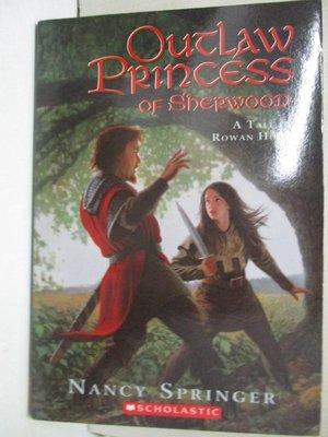 【書寶二手書T1/兒童文學_GVI】Outlaw Princess of Sherwood_Nancy Springer