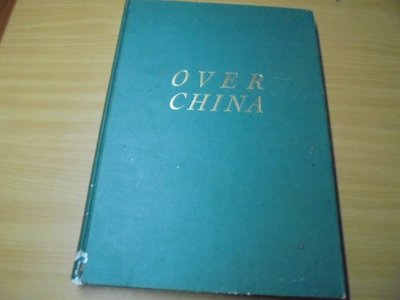 Over China  photography by Dan Budnik[et al.] ; text by Kev