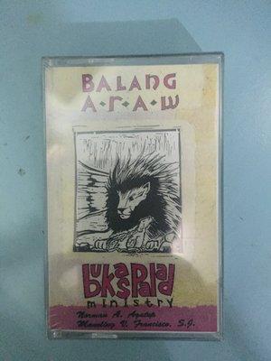 【現貨免等】聖歌Balang Araw Bukas Palad Ministry(卡帶/錄音帶)