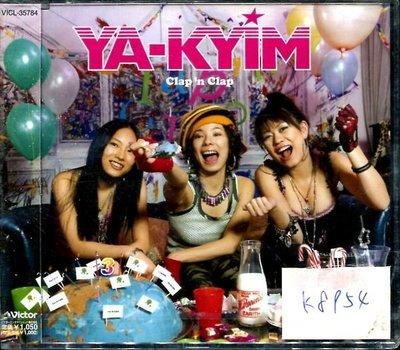 54*真音樂* YA-KYIM / CLAP'N CLAP 日版 全新 K8954 (下標賣4)
