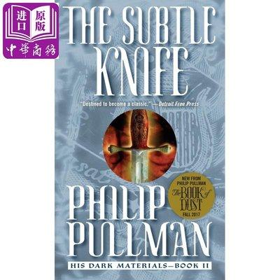 His Dark Materials #02: The Subtle Knife 英文原版 黑暗物質2:奧秘匕首