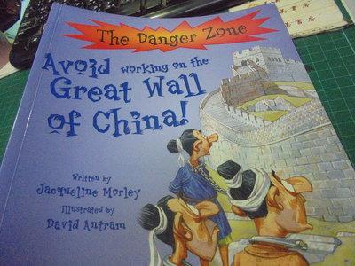 英文閱讀繒本原文長城the danger zone avoid working on the great wall編52