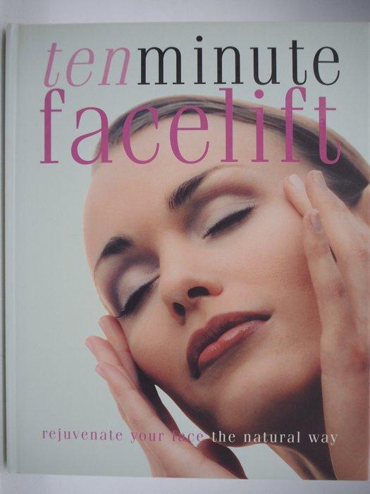【月界二手書店】Ten Minute Facelift(精裝本)_Jennie Harding 〖美容〗AIO