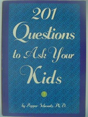 【月界】201 Questions to Ask Your Parents_Pepper_原價525 〖少年童書〗CDD
