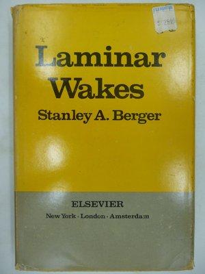 【月界二手書店】Laminar wakes(絕版)_Stanley A. Berger 〖大學理工醫〗AGM