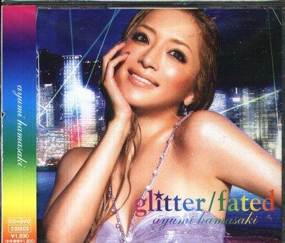 K - 浜崎あゆみ - glitter/fated - 日版 CD+DVD 濱崎步