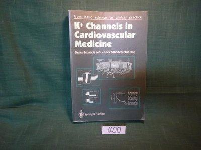【愛悅二手書坊 11-13】K+ Channels in Cardiovascular Medicine