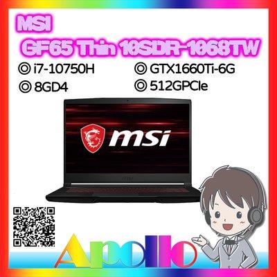GF65 Thin 10SDR-1068TW/i7-10750H/8G/512GPCIe/GTX1660Ti-6G/