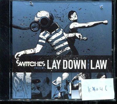 *真音樂* SWITCHES / LAY DOWN THE LAW 二手 K4046 (封面底破) (大降價.下標賣4)