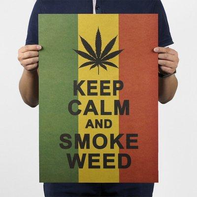 【貼貼屋】Keep Calm and Smoke Weed 牛皮紙 海報 壁貼 電影海報 懷舊復古 389