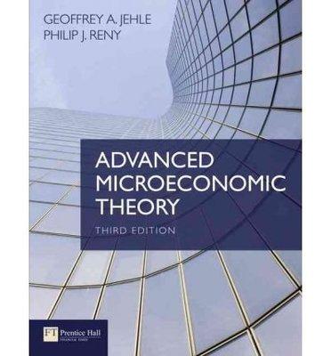 【原文】Advanced Microeconomic Theory 3/e Jehle 9780273731917