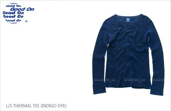 WaShiDa【golt1202i】Good On 日本品牌 藍染 THERMAL 鬆餅格 玉米棉 基本款 長袖 T恤