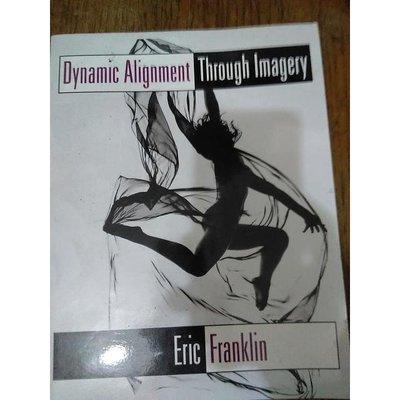雷根《Dynamic Alignment Through Imagery》#360免運 #9成新#P269