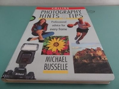 典藏乾坤&書---攝影---COLLINS PHOTOGRAPHY HINTS& TIPS MICHAEL BUSSELLE  %
