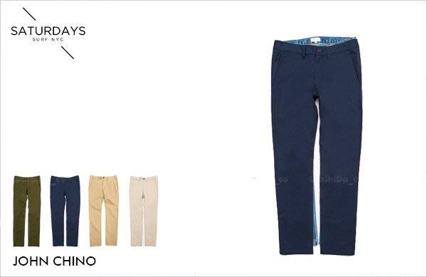 WaShiDa【000554】SATURDAYS NYC 美國品牌 JOHN CHINO 卡其 休閒褲 現貨 SALE