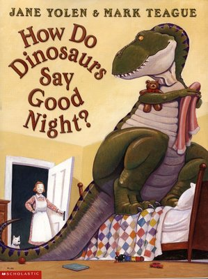 *小貝比的家*HOW DO DINOSAURS SAY GOOD NIGHT?/平裝/3~6歲/幽默/低年級