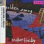 *還有唱片行* GOLDEN SMOG / ANOTHER FINE DAY 全新 Y0579 (膜、殼破)