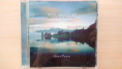 ## 馨香小屋--Deep Peace / Bill Douglas Featuring The Ars Nova