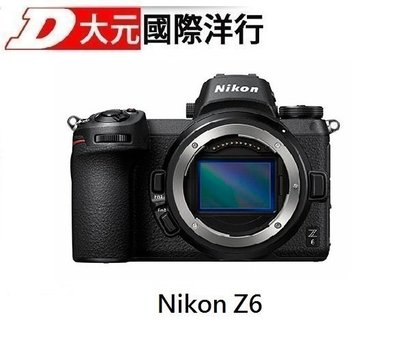 *大元˙台北*【2/29前送原電+7千禮券】 Nikon Z6+FTZ轉接環 全幅微單 公司貨  D750